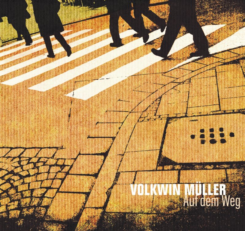 Volkwin Müller - Auf dem Weg (2020)